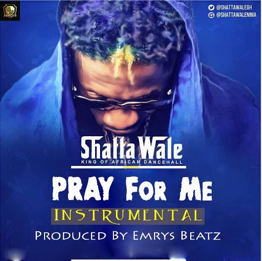 Shatta Wale – Pray For Me Instrumental