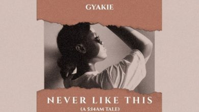 Photo of Gyakie – Never Like This