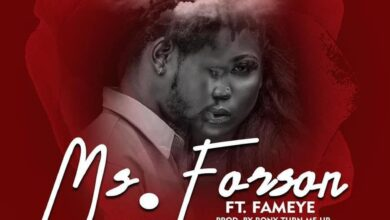 Photo of Ms. Forson ft. Fameye – Number 1 (Official Music Video)