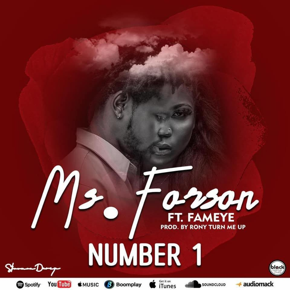 Ms. Forson ft. Fameye - Number 1 (Official Music Video)
