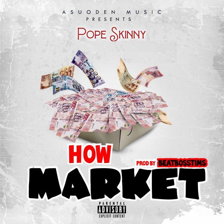 Pope Skinny How Market