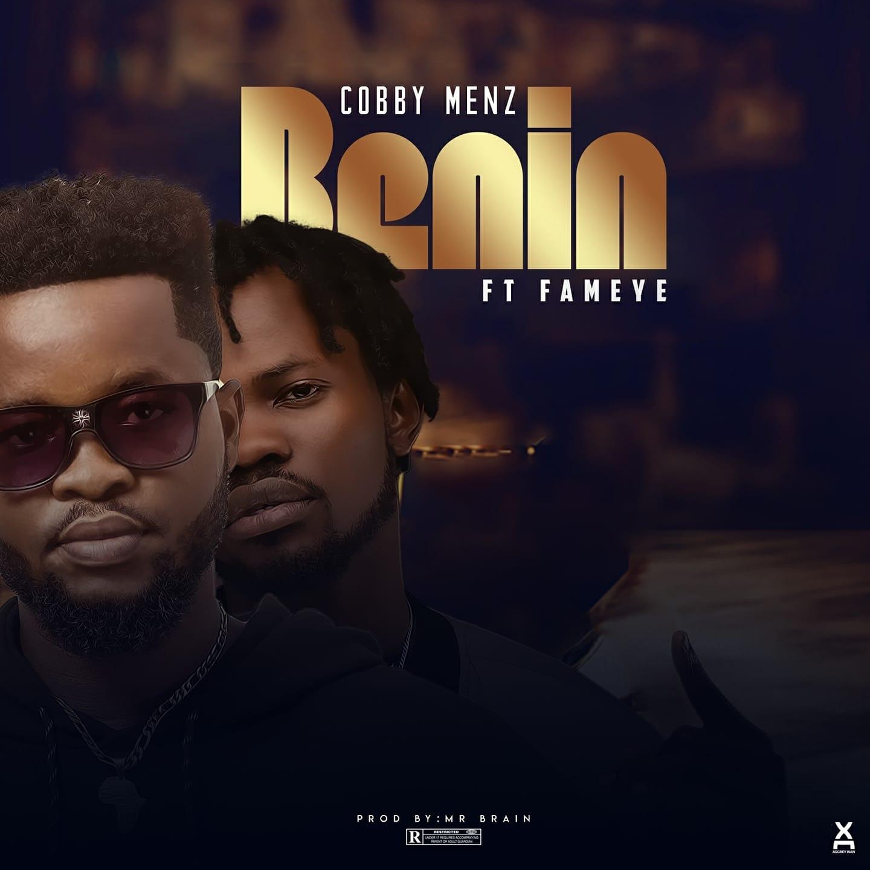 Cobby Menz - Benin Ft. Fameye
