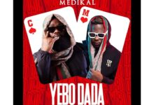 Photo of Captain Planet (4×4) – Yebo Dada ft Medikal (Prod by Beat Boss)